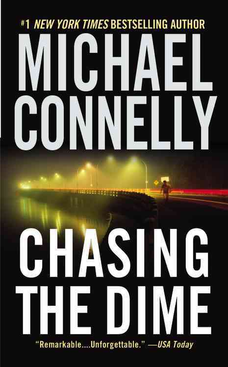 Chasing the Dime By Connelly, Michael